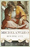 Image de Michelangelo: His Epic Life