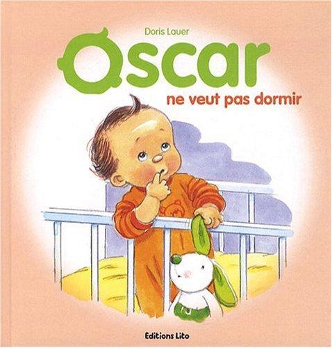 Oscar ne veut pas dormir par Doris Lauer