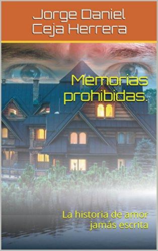 La historia de amor jamás escrita eBook: José Alejandro Torres: Amazon.es: Tienda Kindle