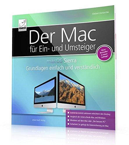 macOS Sierra + High Sierra Grundlagen einfach und verständlich - für Ein- und Umsteiger; für alle Mac-Modelle geeignet (iMac, MacBook, Mac mini) - Mac Mini-modellen