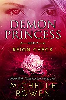 Demon Princess: Reign Check by [Rowen, Michelle]