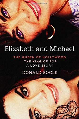 Elizabeth and Michael: The Queen of Hollywood and the King of Pop_A Love Story by Donald Bogle (2016-08-30)