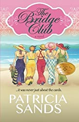The Bridge Club by Patricia Sands (2015-09-29)