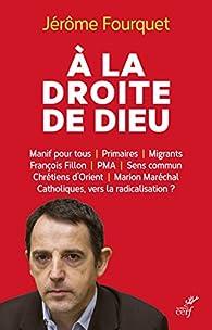 A la Droite de Dieu par Jérôme Fourquet