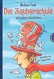 Die Zauberschule. und andere Geschichten von Ende. Michael (2008) Gebundene Ausgabe