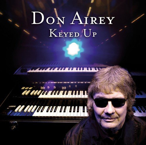 Don Airey: Keyed Up (Audio CD)