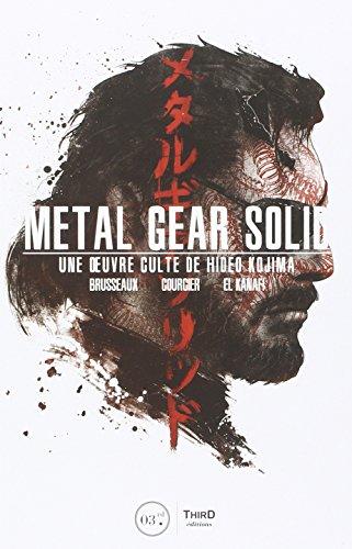 Metal gear solid: Une oeuvre culte de Hideo Kojima.