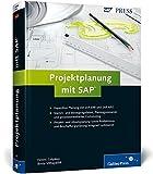 Projektplanung mit SAP: Projekte mit SAP ERP und SAP APO kapazitiv planen (SAP PRESS)