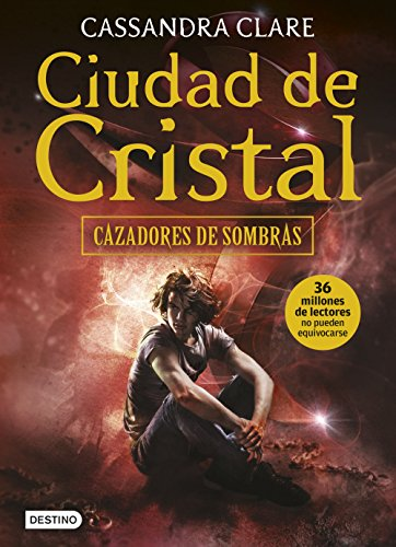 Ciudad de Cristal: Cazadores de sombras 3 par Cassandra Clare
