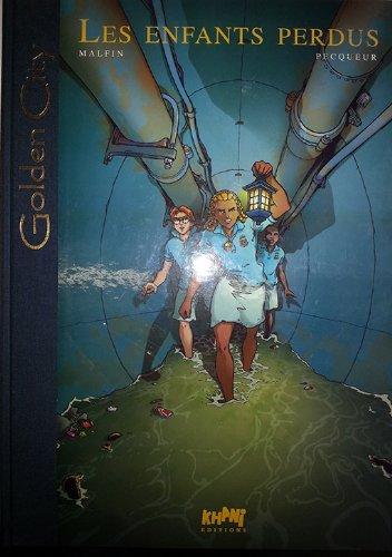 Golden City - tome 7 : Les enfants perdus [Tirage de tête]