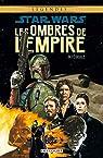 Star Wars - Les Ombres de l'Empire - Intégrale par Wagner