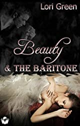 Beauty and the Baritone (English Edition)