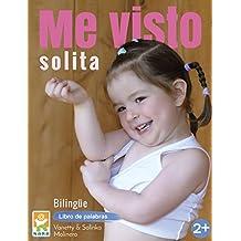 Me visto solita/I dress myself: Libro de palabras/Book of words (bilingual)