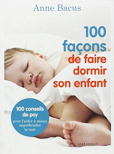 100 FACONS D'ENDORMIR SON ENFANT
