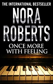 Once More With Feeling by [Roberts, Nora]