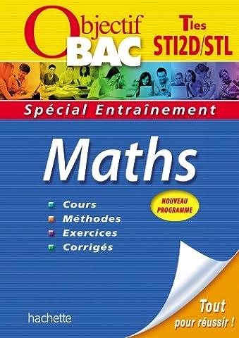 Objectif BAC entraînement Maths Tle STI2D STL