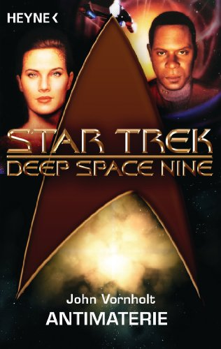Star Trek - Deep Space Nine: Antimaterie: Roman