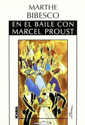 En el Baile Con Marcel Proust (Literaria) por Marthe Bibesco