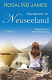 Abenteuer in Neuseeland: Neuseeland-Reihi No. 5