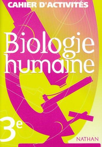 Biologie 3e - cahier d'activites