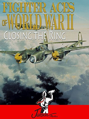 fighter-aces-of-world-war-ii-closing-the-ring-ov
