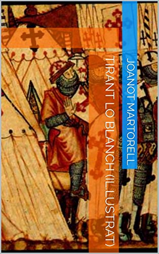 Tirant lo Blanch (Il.lustrat) (Catalan Edition) par Joanot Martorell