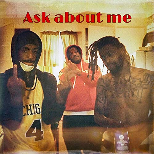 Ask About Me (feat. Alocodaman & J-Eazyb) [Explicit]