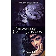 [(Crimson Moon: Crimson Trilogy)] [by: J A Saare]