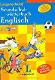 Langenscheidt Grundschulwörterbuch Englisch - Buch mit Audio-CD