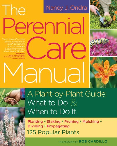 the-perennial-care-manual-a-plant-by-plant-guide-what-to-do-and-when-to-do-it