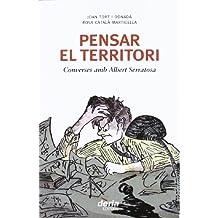 Pensar el territori: converses amb Albert Serratosa