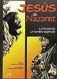Jesús de Nazaret: La historia de un hombre incómodo (Varias)