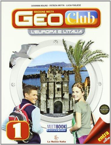 Geoclub. Con regioni italiane. Per la Scuola media. Con DVD-ROM. Con espansione online: 1