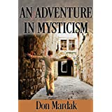 An Adventure in Mysticism: A Paranormal Suspense Novel (English Edition)