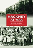 Hackney At War (Britain in Old Photographs)