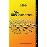 L'île aux canettes (Cocktail Morosophe t. 4) (French Edition)