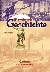 Kursbuch Geschichte - Bisherige Ausgabe - Thüringen: Kursbuch Geschichte - Thüringen