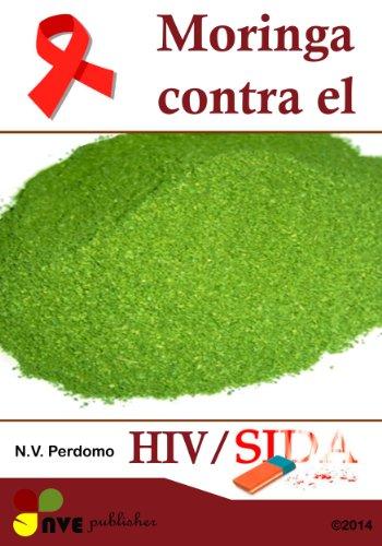 Moringa contra el sida/HIV por N.V. Perdomo