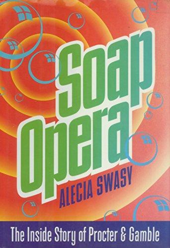 soap-opera-the-inside-story-of-procter-gamble