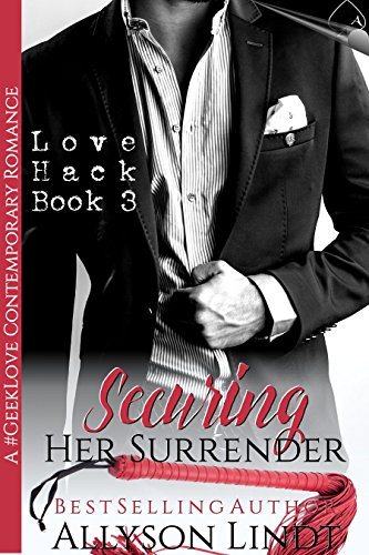 securing-her-surrender-a-geeklove-contemporary-romance-love-hack-book-3-english-edition