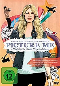 Picture Me - Tagebuch eines Topmodels