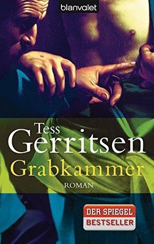 Grabkammer (Rizzoli-&-Isles-Serie, Band 7) (Wurm Serie)