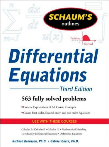 by Richard Bronson Schaum's Outline of Differential Equations. 3ed (Schaum's Outline Series)(text only)3rd (Third) edition[Paperback]2009