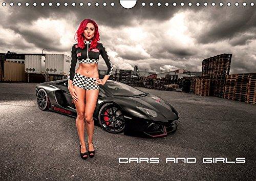 Cars and Girls (Wandkalender 2019 DIN A4 quer): Tolle Autos mit tollen Frauen (Monatskalender, 14 Seiten ) (CALVENDO Mobilitaet)
