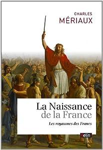 """Afficher """"La naissance de la France"""""""