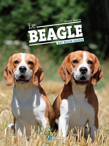 Le beagle (Pet Book Chiens)
