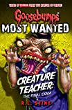 #9: Goosebumps: Most Wanted: Creature Teacher: The Final Exam