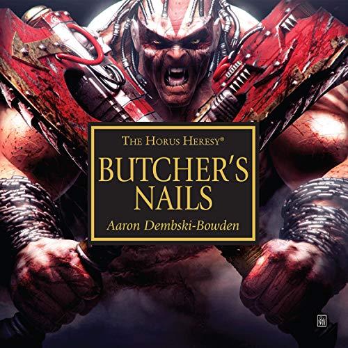 Butcher\'s Nails: Horus Heresy