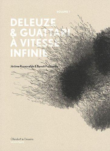 Deleuze-Guattari,  vitesse infinie vol.1