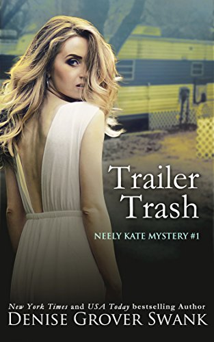 Trailer Trash (Neely Kate Mystery Book 1) (English Edition)